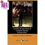 【中商海外直订】The Boy Scouts Book of Campfire Stories (Illustrate
