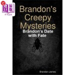 【中商海外直订】Brandon's Creepy Mysteries: Brandon's Date with Fat