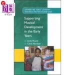 【中商海外直订】Supporting Musical Development in the Early Years