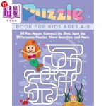 【中商海外直订】Puzzle Book for Kids Ages 4-8: 50 Fun Mazes, Connec