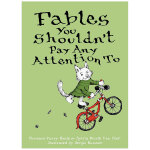 Fables You Shouldn't Pay Any Attention To不该关注的寓言