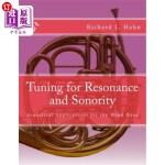 【中商海外直订】Tuning for Resonance and Sonority: Acoustical Appli