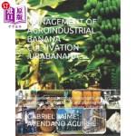 【中商海外直订】Management of Agroindustrial Banana Cultivation .Ur