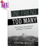 【中商海外直订】One Friend Too Many: And they say there's safety in