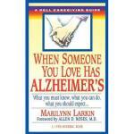 【预订】When Someone You Love Has Alzheimer's: What You Must Kn