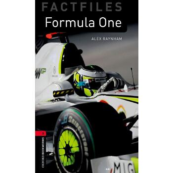 Oxford Bookworms Library Factfiles: Level 3: Formula One 牛津书虫分级读物3级:一级方程式赛车(英文原版)