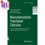 【中商海外直订】Noncommutative Functional Calculus: Theory and Appl