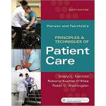 Pierson and Fairchild's Principles & Techniques of Patient
