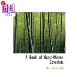 【中商海外直订】A Book of Hand-Woven Coverlets