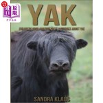 【中商海外直订】Childrens Book: Amazing Facts & Pictures about Yak