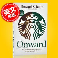 现货 一路向前 Onward 英文原版 星巴克创始人 霍华德舒瓦茨自传 How Starbucks Fought fo