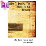 【中商海外直订】Julien T. Davies: The Tribute to His Memory
