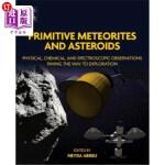 【中商海外直订】Primitive Meteorites and Asteroids: Physical, Chemi