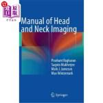 【中商海外直订】Manual of Head and Neck Imaging