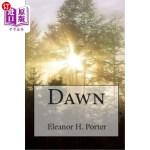 【中商海外直订】Eleanor H. Porter: Dawn