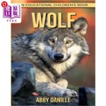 【中商海外直订】Wolf! An Educational Children's Book about Wolf wit
