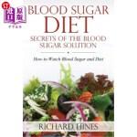 【中商海外直订】Blood Sugar Diet: Secrets of the Blood Sugar Soluti