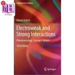 【中商海外直订】Electroweak and Strong Interactions: Phenomenology,