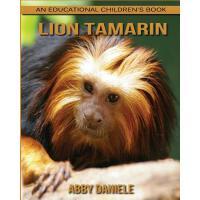 【预订】Lion Tamarin! an Educational Children's Book about Lion