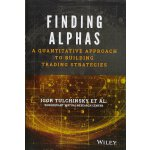 Finding Alphas - a Quantitative Approach to Building Tradin