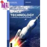 【中商海外直订】Space Technology: A Compendium for Space Engineerin