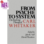 【中商海外直订】From Psyche to System: The Evolving Therapy of Carl