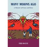 【预订】Many Moons Ago: A Memoir in Poetry and Story