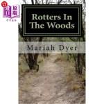 【中商海外直订】Rotters In The Woods