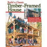 【预订】Build a Classic Timber-Framed House: Planning & Design/