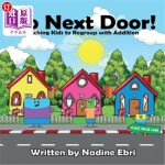 【中商海外直订】Go Next Door!: Teaching Kids to Regroup with Additi