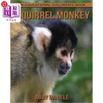 【中商海外直订】Squirrel Monkey! an Educational Children's Book abo