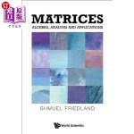 【中商海外直订】Matrices: Algebra, Analysis and Applications