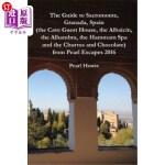 【中商海外直订】The Guide to Sacromonte, Granada, Spain (the Cave G