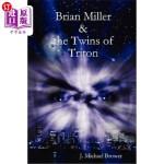 【中商海外直订】Brian Miller and the Twins of Triton
