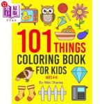 【中商海外直订】101 Things: Coloring Book for Kids ages 4-8