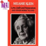 【中商海外直订】Love, Guilt and Reparation: And Other Works 1921-19