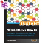 【中商海外直订】Instant Netbeans Ide How-To