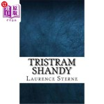 【中商海外直订】Tristram Shandy: The Life and Opinions of Tristram