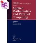 【中商海外直订】Applied Mathematics and Parallel Computing: Festsch