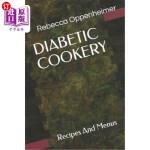 【中商海外直订】Diabetic Cookery: Recipes And Menus