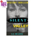 【中商海外直订】Silent Valley: A Mystery Thriller