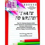 【中商海外直订】I Hate to Write! Tips for Helping Students with Aut