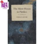 【中商海外直订】The Silent House in Pimlico