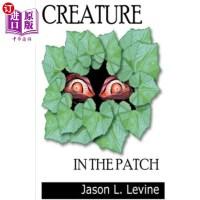 【中商海外直订】Creature in the Patch
