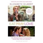 Eat, Pray, Love: One Woman's Search for Everything Across I