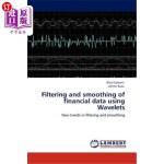 【中商海外直订】Filtering and Smoothing of Financial Data Using Wav