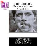 【中商海外直订】The Child's Book of the Seasons