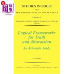 【中商海外直订】Logical Frameworks for Truth and Abstraction: An Ax