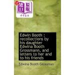 【中商海外直订】Edwin Booth: Recollections by His Daughter Edwina B