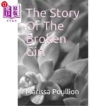 【中商海外直订】The Story of the Broken Girl